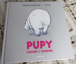 """Pupy, ogonki i kuperki – """"prawdziwa"""" książka dla dzieci"""